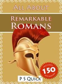 Remarkable Romans