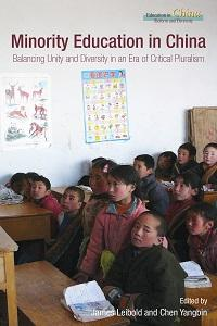Minority education in China:balancing unity and diversity in an era of critical pluralism