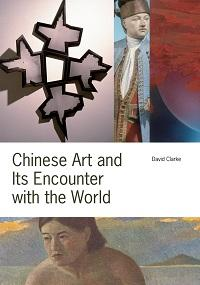Chinese art and its encounter with the world