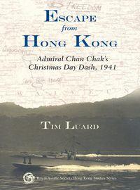 Escape from Hong Kong:Admiral Chan Chak