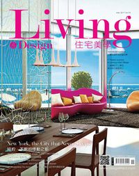 Living & design 住宅美學 [第94期]:New York, the City that Never Sleeps 紐約.不眠的悸動之都