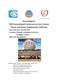 Proceeding of 2015 international conference on grey system theory and kansei engineering conference