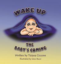 Wake Up, the Baby