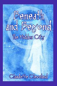 Beneath and Beyond:The Hidden City