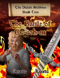 The Battle of Es-soh-en:Book Two of the Dulan Archives