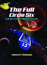 The Full Circle Six:The Lost Dimension Chronicles