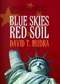 Blue skies red soil:death of America