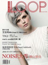 LOOP Hair News [2016秋季號]:NOISE大秀 華山登台