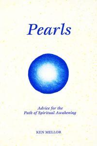 Pearls:Advice for the Path of Spiritual Awakening