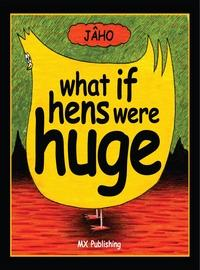 What if hens were huge?
