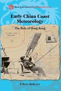Early China coast meteorology:the role of Hong Kong
