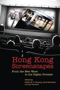 Hong Kong screenscapes:from the new wave to the digital frontier