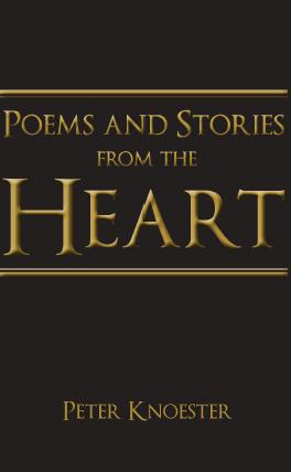 Poems and stories from the heart