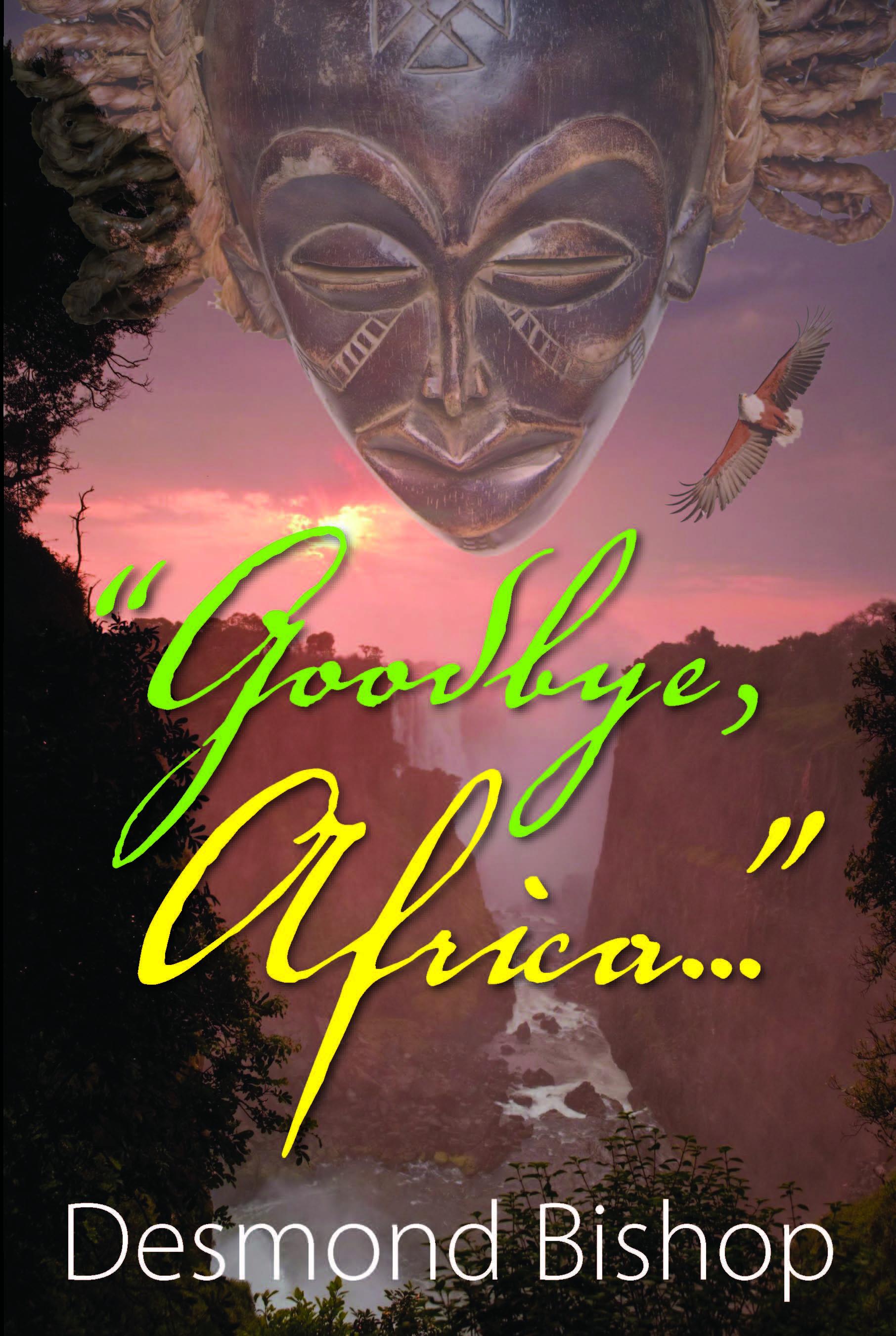 Goodbye, Africa