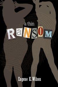 A Thin Ransom