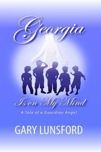Georgia is on my mind:a tale of a guardian angel