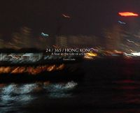 24 x 365 x Hong Kong:a year in the life of a city
