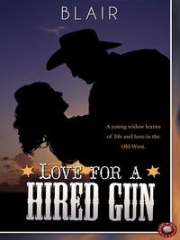 Love for a Hired Gun