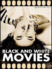 Black & White Movies
