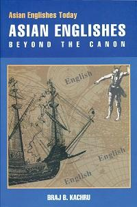 Asian Englishes:beyond the canon
