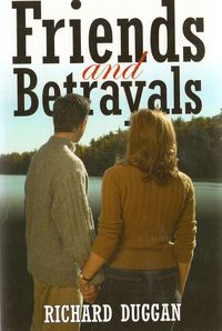 Friends and Betrayals