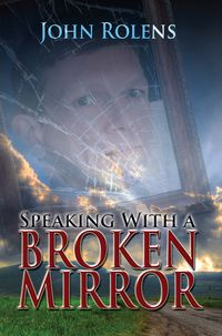 Speaking With A Broken Mirror