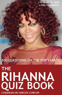 The Rihanna Quiz Book