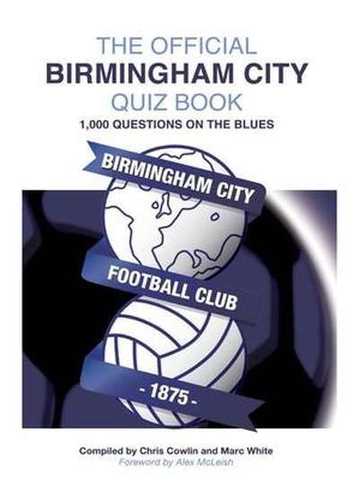 The Official Birmingham City Quiz Book