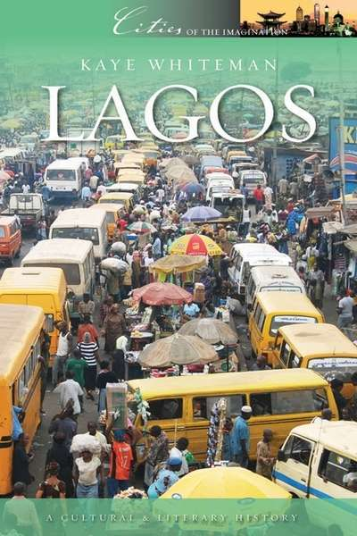 Lagos A Cultural and Historical Companion