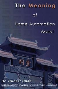 The meaning of home automation. Volume I