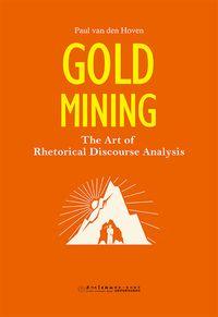 Gold mining:the art of rhetorical discourse analysis