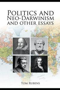 Politics and neo-Darwinism:And other essays