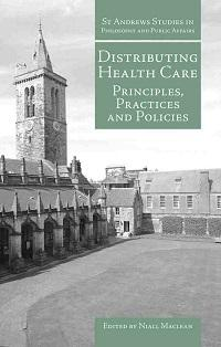Distributing health care:Principles, practices and policies