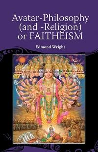 Avatar-philosophy (and -religion) or faitheism
