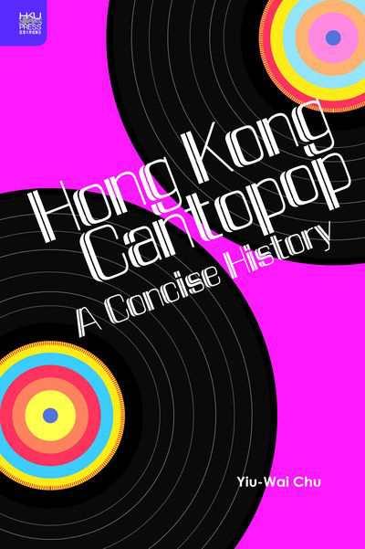 Hong Kong cantopop:A concise history