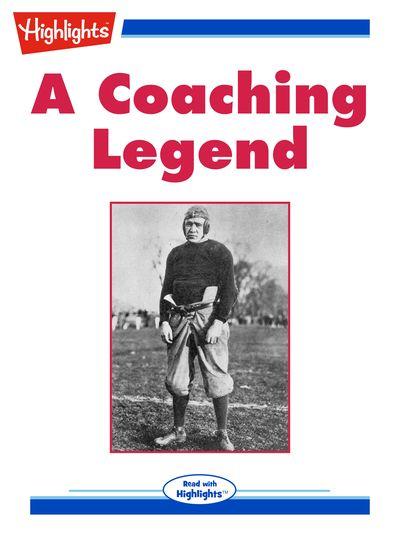 A coaching legend [有聲書]