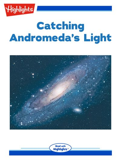 Catching Andromeda