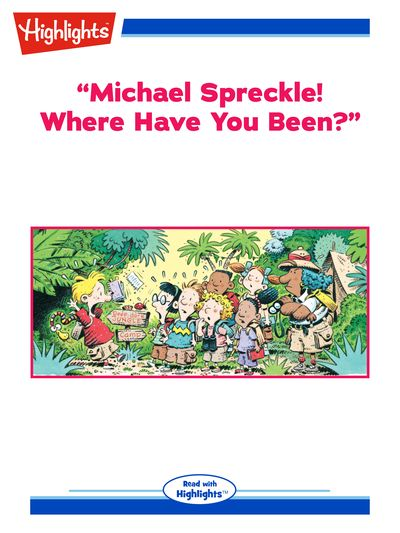 """""""Michael Spreckle! where have you been?"""" [有聲書]"""