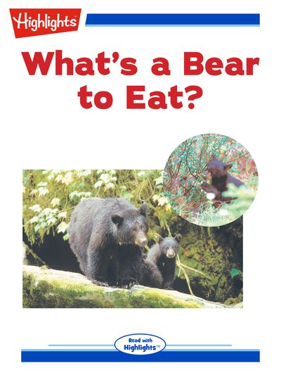 What's a bear to eat? [有聲書]