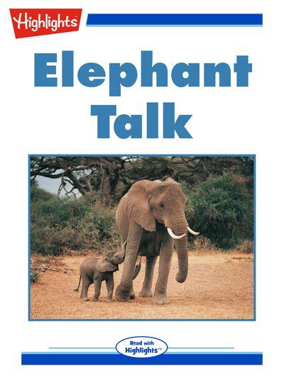 Elephant talk [有聲書]