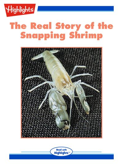 The real story of the snapping shrimp [有聲書]