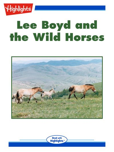 Lee Boyd and the wild horses [有聲書]