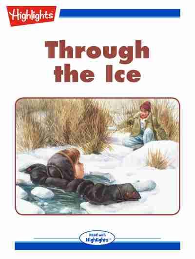 Through the ice [有聲書]
