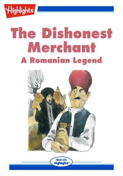 The dishonest merchant [有聲書]