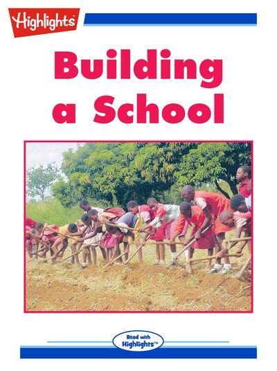 Building a school [有聲書]