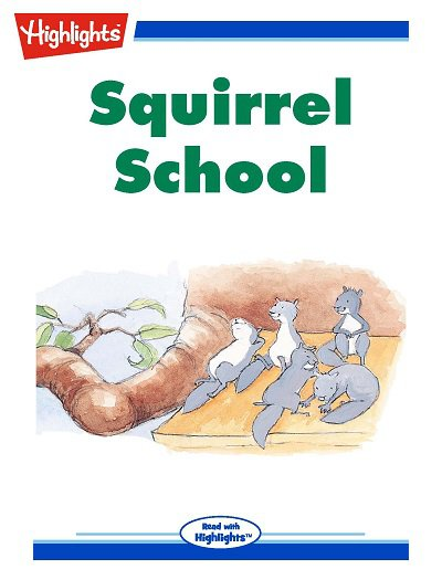 Squirrel school [有聲書]