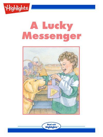A lucky messenger [有聲書]