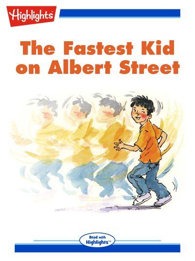 The fastest kid on Albert Street [有聲書]