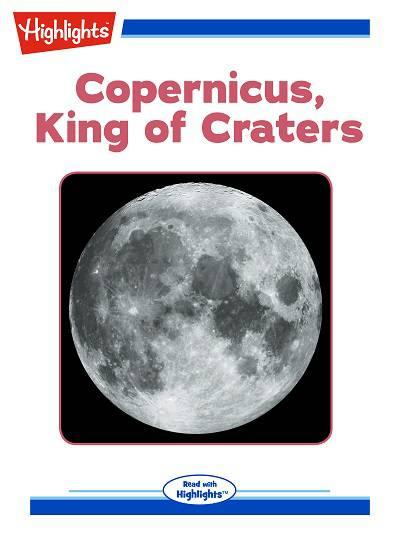 Copernicus, king of craters [有聲書]
