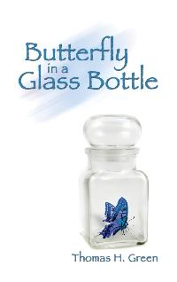 Butterfly in a Glass Bottle